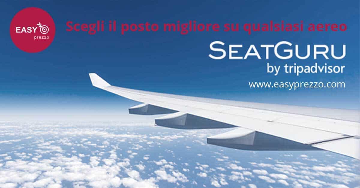Scegli il posto migliore su qualsiasi aereo seatguru easyprezzo