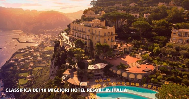 Classifica dei migliori hotel resort in Italia